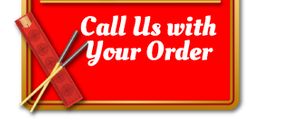 Call Us with Your Order