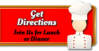 Get Directions | Join us for lunch or dinner